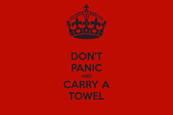 dont-panic-and-carry-a-towel-56